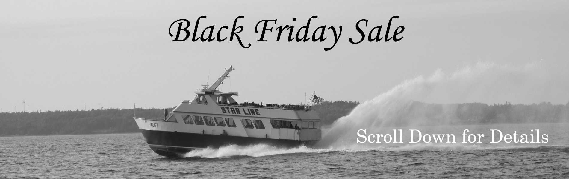Details: Star Line Ferry Information for The Mackinac Conference for $18 per person Or you can purchase a ticket when you get to the ferry in Mackinac City or St. Ignace. Expires on 08/31/ Expires on 08/31/